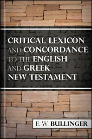 A Critical Lexicon and Concordance to the English and Greek New Testament