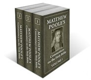 Matthew Poole's Commentary on the Holy Bible (3 vols.)