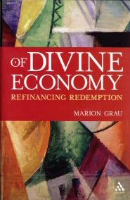 Of Divine Economy: Refinancing Redemption