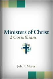 Ministers of Christ: 2 Corinthians
