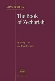 A Handbook on the Book of Zechariah