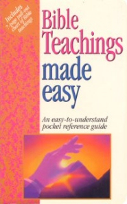 Bible Teachings Made Easy