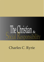 The Christian & Social Responsibility