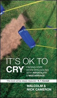 It's Okay to Cry: Finding Hope When Struggling with Infertility and Miscarriage