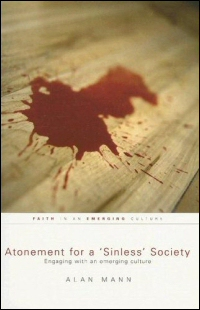 Atonement for a Sinless Society: Engaging with an Emerging Culture
