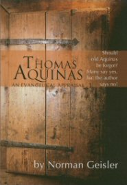 Thomas Aquinas: An Evangelical Appraisal