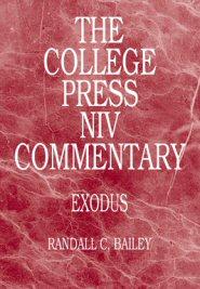 College Press NIV Commentary: Exodus