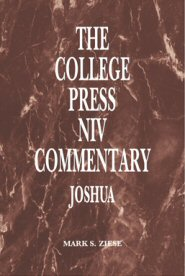 College Press NIV Commentary: Joshua