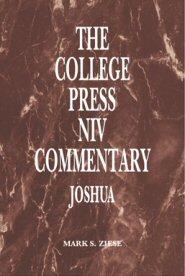 College Press NIV Commentary: Joshua