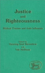 Justice and Righteousness: Biblical Themes and their Influence