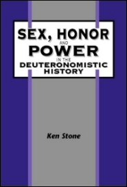 Sex, Honor, and Power in the Deuteronomistic History