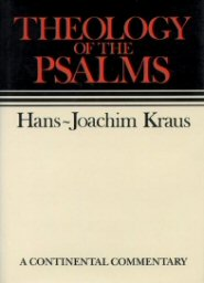 Continental Commentary Series: Theology of the Psalms