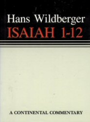 Continental Commentary Series: Isaiah 1–12