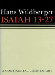 Continental Commentary Series: Isaiah 13–27