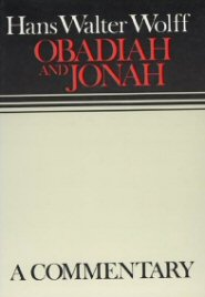 Continental Commentary Series: Obadiah and Jonah