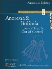 Biblical Counseling Keys on Anorexia & Bulimia