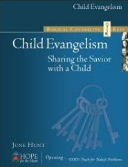 Biblical Counseling Keys on Child Evangelism