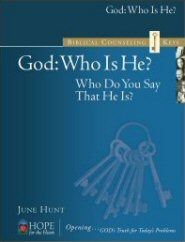 Biblical Counseling Keys on God: Who is He?
