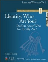 Biblical Counseling Keys on Identity: Who are You?