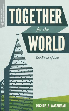 Together for the World: The Book of Acts (Transformative Word)