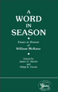 A Word in Season: Essays in Honour of William McKane