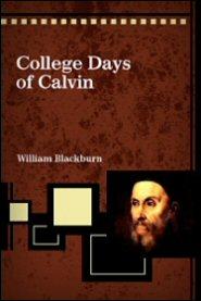 College Days of Calvin