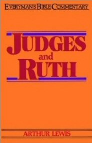 Everyman's Bible Commentary: Judges and Ruth