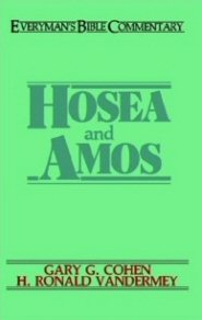 Everyman's Bible Commentary, Hosea and Amos