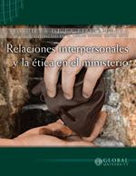 Berea Nivel uno - Relaciones interpersonales y la ética en el ministerio [MIN181S]