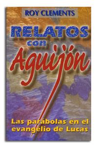 Relatos con Aguijón - Parábolas en Lucas