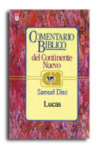 Comentario Bíblico del Continente Nuevo - San Lucas