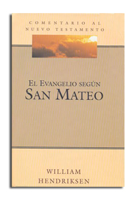 Comentario al Nuevo Testamento: El Evangelio según San Mateo