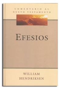 Comentario al Nuevo Testamento: Efesios