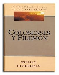 Comentario al Nuevo Testamento: Colosenses y Filemón
