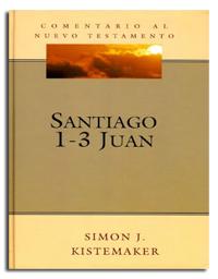 Comentario al Nuevo Testamento: Santiago y 1–3 Juan