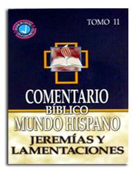 Comentario Bíblico Mundo Hispano Tomo 11 - Jeremías y Lamentaciones