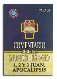 Comentario Bíblico Mundo Hispano Tomo 24 - 1, 2 y 3 Juan, Apocalipsis