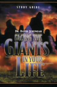 Facing the Giants in Your Life (Study Guide)