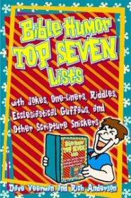 Bible Humor: Top Seven Lists