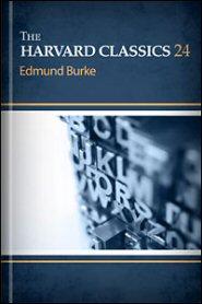 The Harvard Classics, vol. 24: Edmund Burke