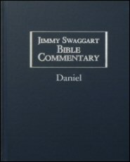 Jimmy Swaggart Bible Commentary: Daniel