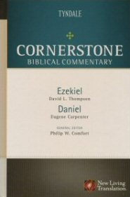 Cornerstone Biblical Commentary: Ezekiel, Daniel