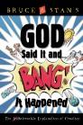 God Said It and Bang! It Happened