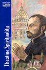 Theatine Spirituality: Selected Writings