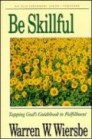 Be Skillful (Proverbs)