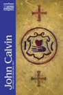 John Calvin: Writings on Pastoral Piety