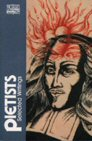 The Pietists: Selected Writings