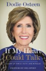 If My Heart Could Talk: A Story of Family, Faith, and Miracles