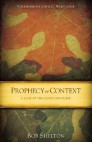 Prophecy in Context: A Look at the Olivet Discourse