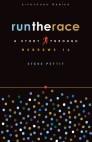 Run the Race: A Study Through Hebrews 12